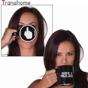 Transhome Creative Have a Nice Day Coffee Mug 350ml Funny Middle Finger Cups And Mugs For Coffee Tea Milk Novelty Birthday Gifts